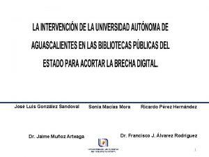 Jos Luis Gonzlez Sandoval Dr Jaime Muoz Arteaga