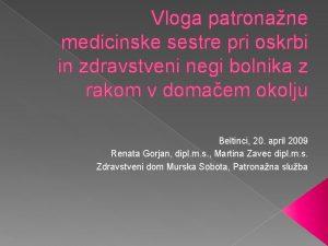 Vloga patronane medicinske sestre pri oskrbi in zdravstveni
