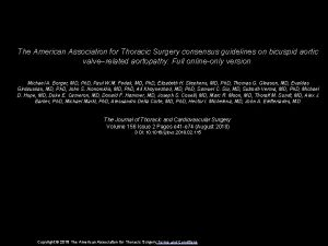 The American Association for Thoracic Surgery consensus guidelines