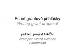 Psan grantov pihlky Writing grant proposal pklad projekt