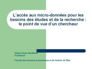 Laccs aux microdonnes pour les besoins des tudes