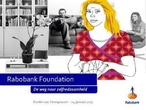 Rabobank Foundation De weg naar zelfredzaamheid Roelie van
