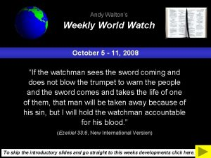 Andy Waltons Weekly World Watch October 5 11