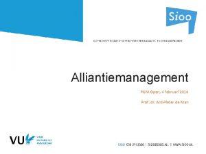 Alliantiemanagement PGM Open 4 februari 2016 Prof dr