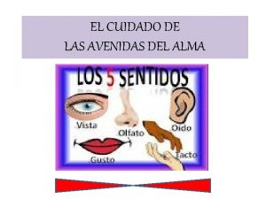 EL CUIDADO DE LAS AVENIDAS DEL ALMA EL