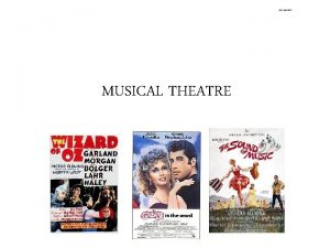 The Wizard of Oz MUSICAL THEATRE MUSICALS A