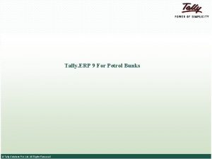 Tally ERP 9 For Petrol Bunks Tally Solutions