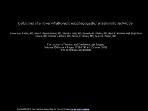 Outcomes of a novel intrathoracic esophagogastric anastomotic technique