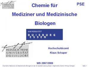 Chemie fr PSE Mediziner und Medizinische Biologen Hochschuldozent