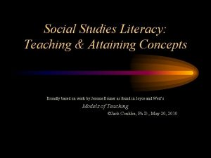 Social Studies Literacy Teaching Attaining Concepts Broadly based