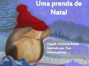 Uma prenda de Natal Uma M Christina Butler