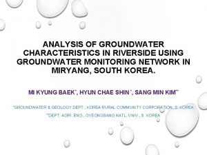 ANALYSIS OF GROUNDWATER CHARACTERISTICS IN RIVERSIDE USING GROUNDWATER