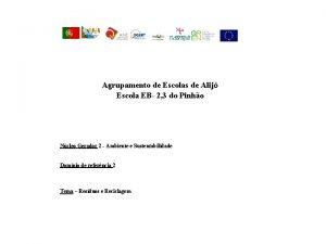 Agrupamento de Escolas de Alij Escola EB 2