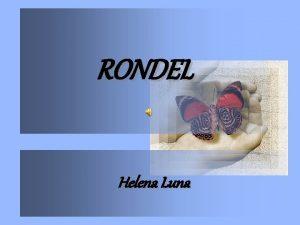 RONDEL Helena Luna NOITE LONGA Nesta noite to