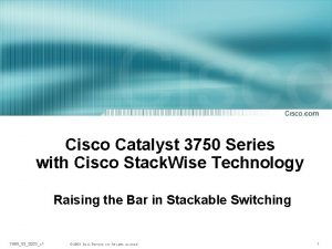 Cisco Catalyst 3750 Series with Cisco Stack Wise