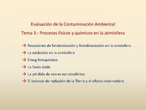 Evaluacin de la Contaminacin Ambiental Tema 3 Procesos