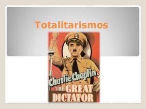 Totalitarismos Elementos relevantes a considerar 1 Conceptos claves