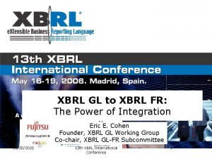 XBRL GL to XBRL FR The Power of