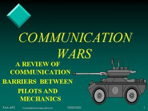 COMMUNICATION WARS A REVIEW OF COMMUNICATION BARRIERS BETWEEN