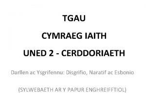 TGAU CYMRAEG IAITH UNED 2 CERDDORIAETH Darllen ac