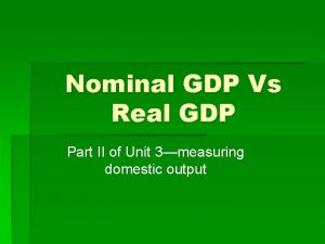 Nominal GDP Vs Real GDP Part II of