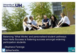 Balancing What Works and personalised student pathways How