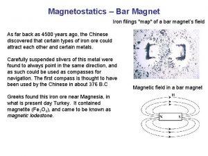 Magnetostatics Bar Magnet Iron filings map of a