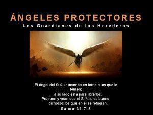 NGELES PROTECTORES Los Guardianes de los Herederos El