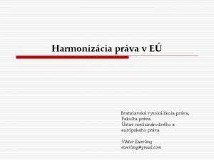 Harmonizcia prva v E Bratislavsk vysok kola prva