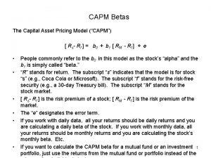 CAPM Betas The Capital Asset Pricing Model CAPM