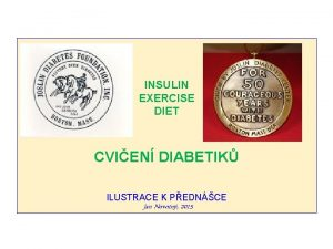 INSULIN EXERCISE DIET CVIEN DIABETIK ILUSTRACE K PEDNCE
