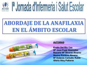 ABORDAJE DE LA ANAFILAXIA EN EL MBITO ESCOLAR