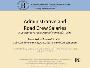 Policy Research Shop Administrative and Road Crew Salaries