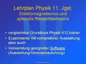 Y Lehrplan Physik 11 Jgst Elektromagnetismus und spezielle