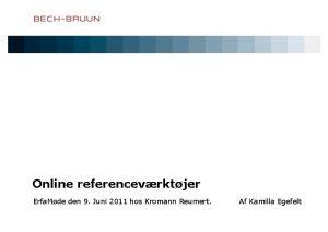 Online referencevrktjer Erfa Mde den 9 Juni 2011