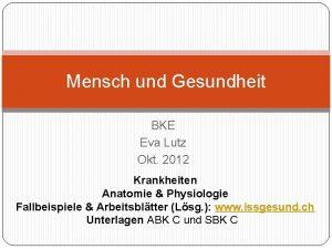 Mensch und Gesundheit BKE Eva Lutz Okt 2012