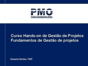 Curso Handson de Gesto de Projetos Fundamentos de
