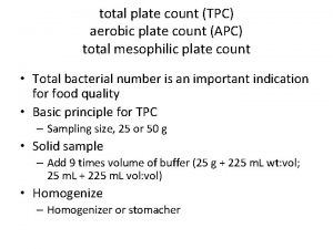 total plate count TPC aerobic plate count APC