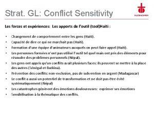 Strat GL Conflict Sensitivity Les forces et expriences
