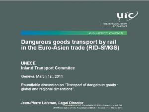 Dangerous goods transport by rail in the EuroAsien