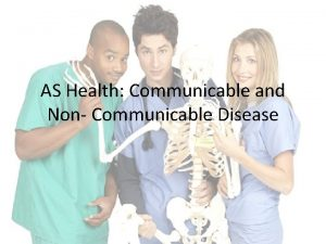 AS Health Communicable and Non Communicable Disease Starter