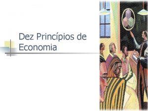 Dez Princpios de Economia A Palavra Economia n