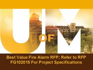 Best Value Fire Alarm RFP Refer to RFP