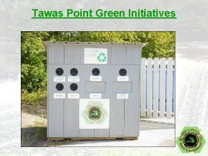 Tawas Point Green Initiatives Tawas Point Recycling What