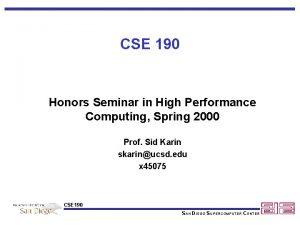 CSE 190 Honors Seminar in High Performance Computing