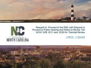 Request to Proceed to the EMC with Request