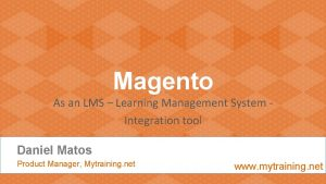 Magento As an LMS Learning Management System Integration