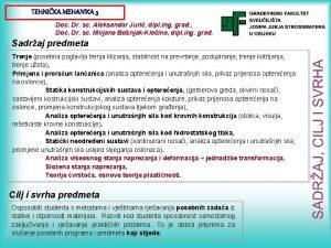TEHNIKA MEHANIKA 3 Doc Dr sc Aleksandar Juri