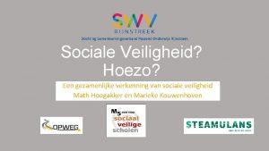 Sociale Veiligheid Hoezo Een gezamenlijke verkenning van sociale