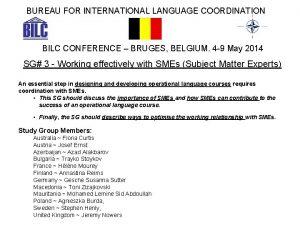 BUREAU FOR INTERNATIONAL LANGUAGE COORDINATION BILC CONFERENCE BRUGES